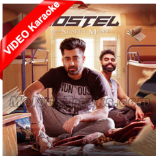 Hostel Sharry Mann - Mp3 + VIDEO Karaoke - Parmish Verma - Mista Baaz - Punjabi Bhangra