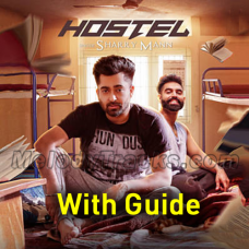 Hostel Sharry Mann - Karaoke Mp3 - WIth Guide - Parmish Verma - Mista Baaz - Punjabi Bhangra