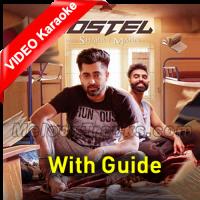 Hostel Sharry Mann - Mp3 + VIDEO Karaoke - With Guide - Parmish Verma - Mista Baaz - Punjabi Bhangra