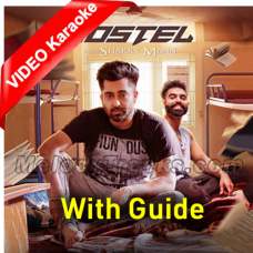 Hostel Sharry Mann - Mp3 + VIDEO Karaoke - With Guide - Parmish Verma - Mista Baaz - Punjabi Bhangra