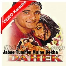 Jabse Tumhein Main Ne Dekha - Mp3 + VIDEO Karaoke - Udit - Anuradha - Dehak