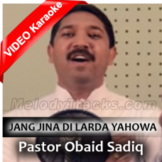 Jang Jina Di Larda Yahowa - Mp3 + VIDEO Karaoke - Obaid Sadiq