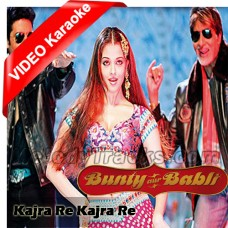 Kajrare Kajrare - Mp3 + VIDEO Karaoke - Shankar - Alisha - Javed - Bunty Aur Babli