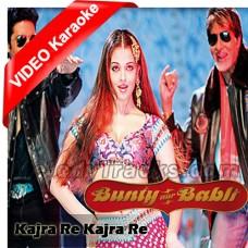 Kajrare Kajrare - Mp3 + VIDEO Karaoke - Shankar - Alisha - Javed - Bunty Aur Babli