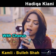 Kamli - Bulleh Shah - Karaoke Mp3 - With Chorus - Hadiqa Kiyani - Wajd