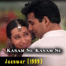 Kasam Se Kasam Se - Karaoke Mp3 - Udit - Alka - Jaanwar 1999