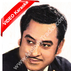 Manzilen Apni Jagah Hain - Mp3 + VIDEO Karaoke - Kishore - Sharabi