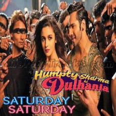 Kudi Saturday Saturday - Karaoke Mp3 - Indeep Bakshi - Badshah - Humpty Sharma Ki Dhulania