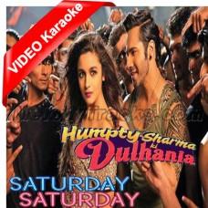 Kudi Saturday Saturday - Mp3 + VIDEO Karaoke - Indeep Bakshi - Badshah - Humpty Sharma Ki Dhulania