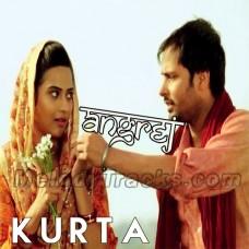 Kurta Suha - Karaoke Mp3 - Amrinder Gill - Angrej - 2015