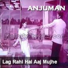 Lag Rahi Hai Aaj Mujhe - Karaoke Mp3 - Ahmed Rushdi - Anjuman 1969