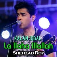 La Ilaha Illallah - Kalam Iqbal - Karaoke Mp3 - Shehzad Roy - Kalam