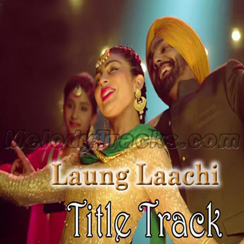 laung laachi mp3