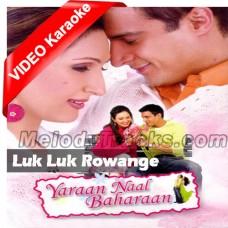 Luk Luk Rowange - Mp3 + VIDEO Karaoke - Babu Maan - Yara Nal Bahan