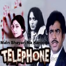 Main Shayari Na Karon - Karaoke Mp3 - Kishore - Telephone 1985