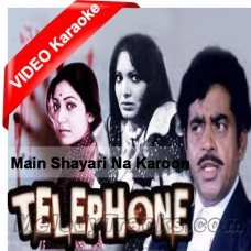 Main Shayari Na Karon - Mp3 + VIDEO Karaoke - Kishore - Telephone 1985