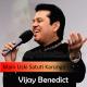 Main uski stuti karunga - Christian - Karaoke Mp3 - Vijay Benedict