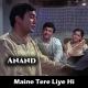 Maine Tere Liye Hi Saat Rang - Karaoke Mp3 - Mukesh - Anand - 1971