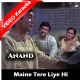 Maine Tere Liye Hi Saat Rang - Mp3 + VIDEO Karaoke - Mukesh - Anand - 1971