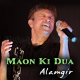Maon Ki Dua Poori Hui - Karaoke Mp3 - Alamgir