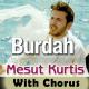 Maula Ya Salli Wa Sallim - With Chorus - Karaoke Mp3 - Mesut Kurtis - Qaseeda