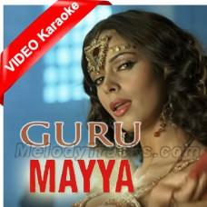 Mayya Mayya - Guru - Mp3 + VIDEO Karaoke - Mariam Toller - Chinmaye - Kirti Sagathia - Mallika Sherawat