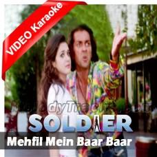 Mehfil Mein Baar Baar - Mp3 + VIDEO Karaoke - Kumar Sanu - Alka - Soldier - 1998