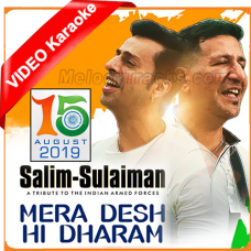 Mera Desh Hi Dharam - Mp3 + VIDEO Karaoke - Salim Sulaiman - Independence Day Special