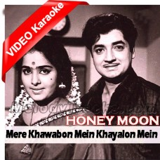 Mere khawabon mein khayalon mein - Mp3 + VIDEO Karaoke - Mukesh / Lata - Honeymoon