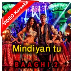 Mundiyan Tu - Mp3 + VIDEO Karaoke - Baaghi 2 - Navraj Hans & Palak Muchhal - 2018