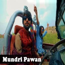 Mundri Pawan - Karaoke Mp3 - Zeeshan Rokhri - Saraiki - Sindhi