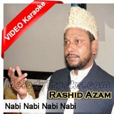 Nabi Nabi Nabi Nabi - Mp3 + VIDEO Karaoke - Rashid Azam