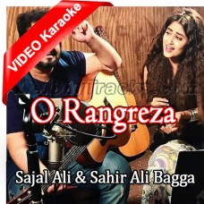 O Rangreza - Mp3 + VIDEO karaoke - Sahir Ali Bagga & SajalAli