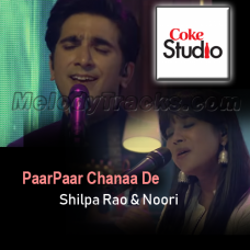 Paar Chana De - karaoke Mp3 - Shilpa Rao - Noori - Coke Studio - Season 9