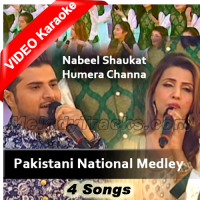 Pakistani National Medley - Mp3 + VIDEO Karaoke - Nabeel Shaukat & Humera Chana