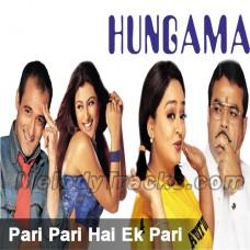 Pari Pari Hai Ek Pari - Karaoke Mp3 - Babul Supriyo - Hungama - 2003