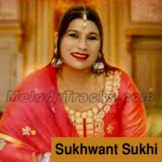 Pat Ditta Lambran Da Kaka - Karaoke Mp3 - Sukhwant Sukhi