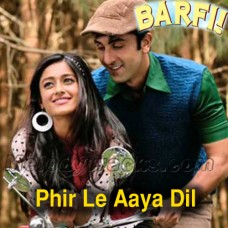 Phir Le Aaya Dil - Karaoke Mp3 - Barfi - Rekha Bharadwaj - 2012