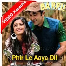Phir Le Aaya Dil - Mp3 + VIDEO Karaoke - Barfi - Rekha Bharadwaj - 2012