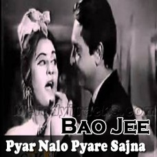 Pyar Nalon Pyare Sajna - Karaoke Mp3 - Noor Jahan