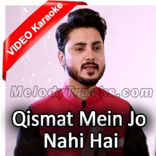 Qismat Mein Jo Nahi Hai - With Chorus - Mp3 + VIDEO Karaoke - Ali Hamza - Qaseeda