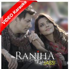 Ranjha - Mp3 + VIDEO Karaoke - Jasbir Jassi - Sufi Song