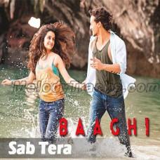 Sab Tera - Karaoke Mp3 - Armaan Malik - Shraddha Kapoor - Baaghi