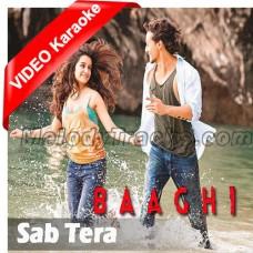 Sab Tera - Mp3 + VIDEO Karaoke - Armaan Malik - Shraddha Kapoor - Baaghi