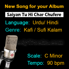 Saiyan Tu Hi Char Chufere - New Ready Made Song available to purchase