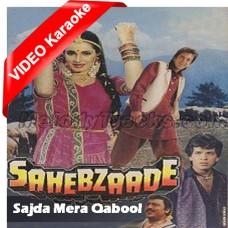 Sajda Mera Qubool Karle - Mp3 + VIDEO Karaoke - Muhammad Aziz - with Chorus Female Vocal - Sahebzaade - 1992