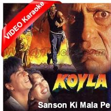 Sanson Ki Mala Pe - Mp3 + VIDEO Karaoke - Kavita Krishnamurthy - Koyla