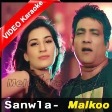 Sanwla - Mp3 + VIDEO Karaoke - Malkoo