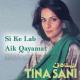Si Ke Lab Aik Qayamat Si - Karaoke Mp3 - Tina Sani - Aik Haseen Sham