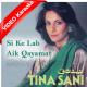 Si Ke Lab Aik Qayamat Si - Mp3 + VIDEO Karaoke - Tina Sani - Aik Haseen Sham